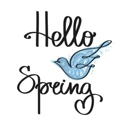 Handmade calligraphy and text hello spring vector