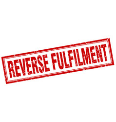 Reverse fulfilment square stamp vector