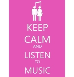 Keep calm poster with music  man and woman vector