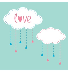 Two clouds with hanging rain drops Love card vector image vector image