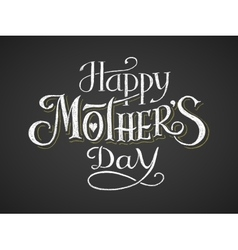 Happy mothers day chalk lettering vector