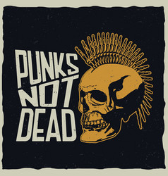 punks not dead poster vector image vector image