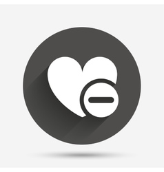 Heart sign icon remove lover symbol vector