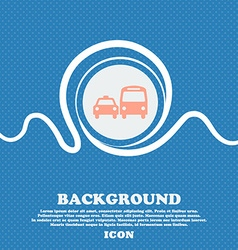 taxi sign icon Blue and white abstract background vector image