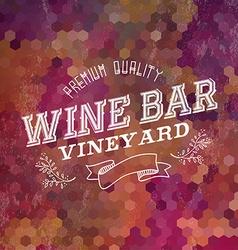 Premium wine bar vintage label background vector