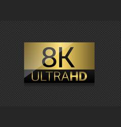 8k ultra hd label vector