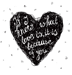 Black and white love quote phrase on the vector