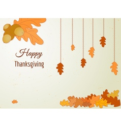 Happy thanksgiving greeting card with oak leaves vector
