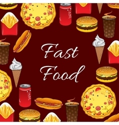 Fast food meal and snacks poster vector