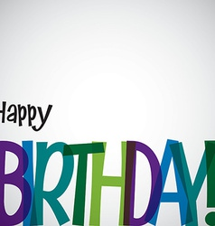 Typographic birthday card in format vector