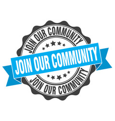 Join our community stamp sign seal vector