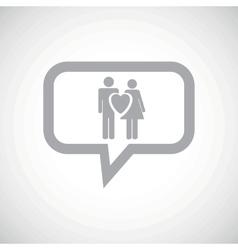 Love couple grey message icon vector image