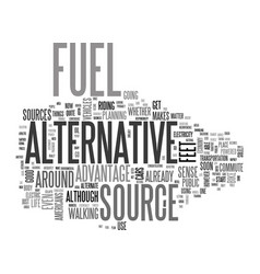 alternative energy sources a brief glimpse text vector image