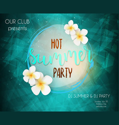 party poster template hot summer party vector image vector image