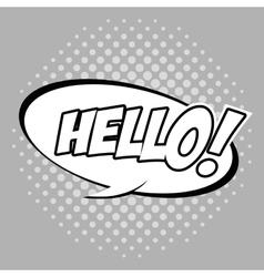 Bubble pop art of hello design vector