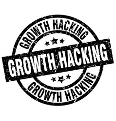 Growth hacking round grunge black stamp vector