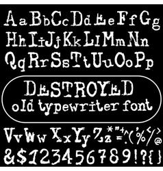 Old typewriter font vintage font old vector