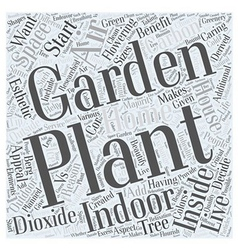 Why you should start an indoor garden word cloud vector