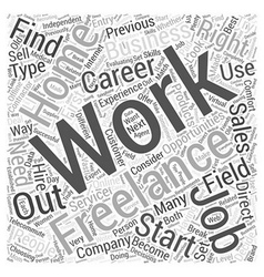 Choosing the right Freelancing business Word Cloud vector image vector image