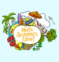Summer speech bubble with hello summer time vector