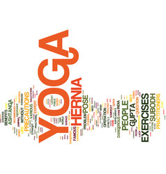 Yoga hernia and madonna text background word vector