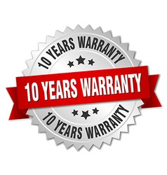 10 years warranty 3d silver badge with red ribbon vector