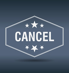 Cancel hexagonal white vintage retro style label vector