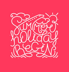 summer holiday begin vector image vector image