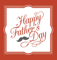 Happy father day hand lettering calligraphic vector