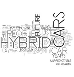 Is the future of hybrid cars unpredictable text vector