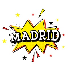 Madrid comic text in pop art style vector