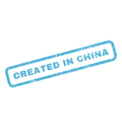Created in china rubber stamp vector