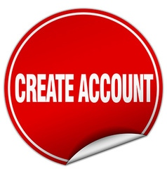 Create account round red sticker isolated on white vector