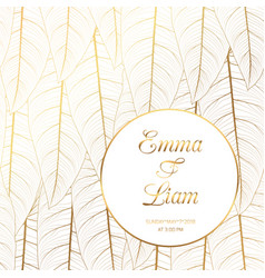 wedding invitation tropical leaves shiny gold vector image vector image