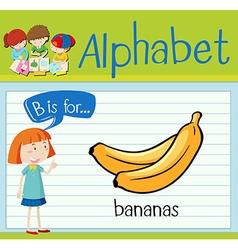 Flashcard alphabet B is for bananas vector image vector image