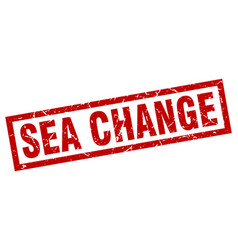 square grunge red sea change stamp vector image