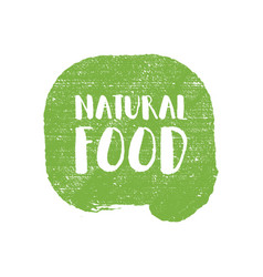 Natural food letters in grunge background logo vector
