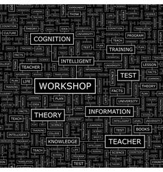 WORKSHOP vector image