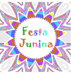 festa junina greeting card invitation poster vector image