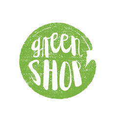 green shop circle letters in grunge round vector image vector image