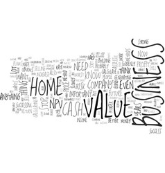 Is the npv method also valid for your home vector