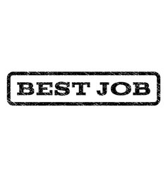 best job watermark stamp vector image