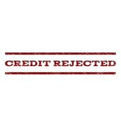 Credit rejected watermark stamp vector