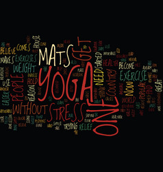 Yoga mats text background word cloud concept vector