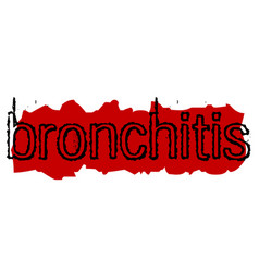 Bronchitis sticker stamp vector