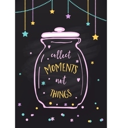 Collect moments not things jar vector