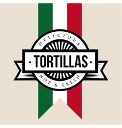 Mexican cuisine vintage sign - tortillas vector