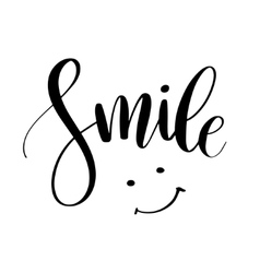 Smile inspirational quote phrase modern vector