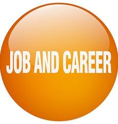 Job and career orange round gel isolated push vector