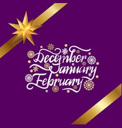 December january february winter month inscription vector